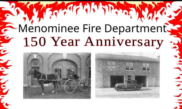 Menominee Fire Department Celebrates 150 Year Anniversary
